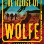 the-house-of-wolfe-border-noir-by-james-carlos-blake-0802191630