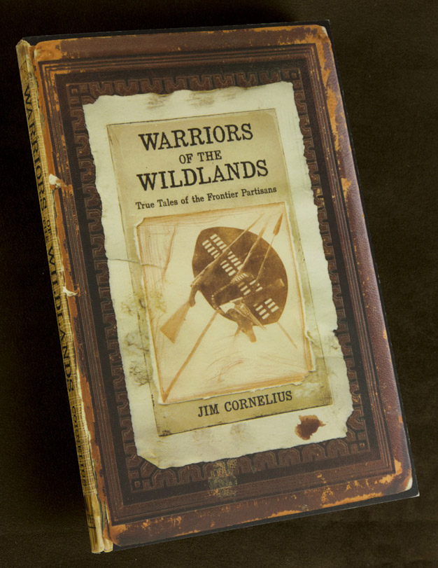Warriors of the Wildlands, True Tales of the Frontier Partisans, book